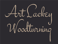 Art Lackey Woodturning